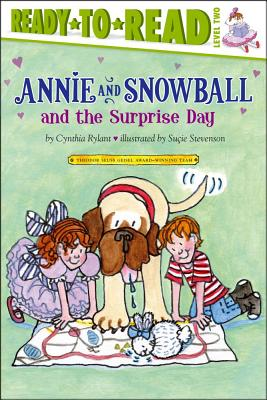 Annie and Snowball and the Surprise Day By Rylant, Cynthia/ Stevenson, Sucie (ILT)