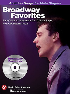 Broadway Favorites - Audition Songs for Male Singers By Hal Leonard Publishing Corporation (COR)